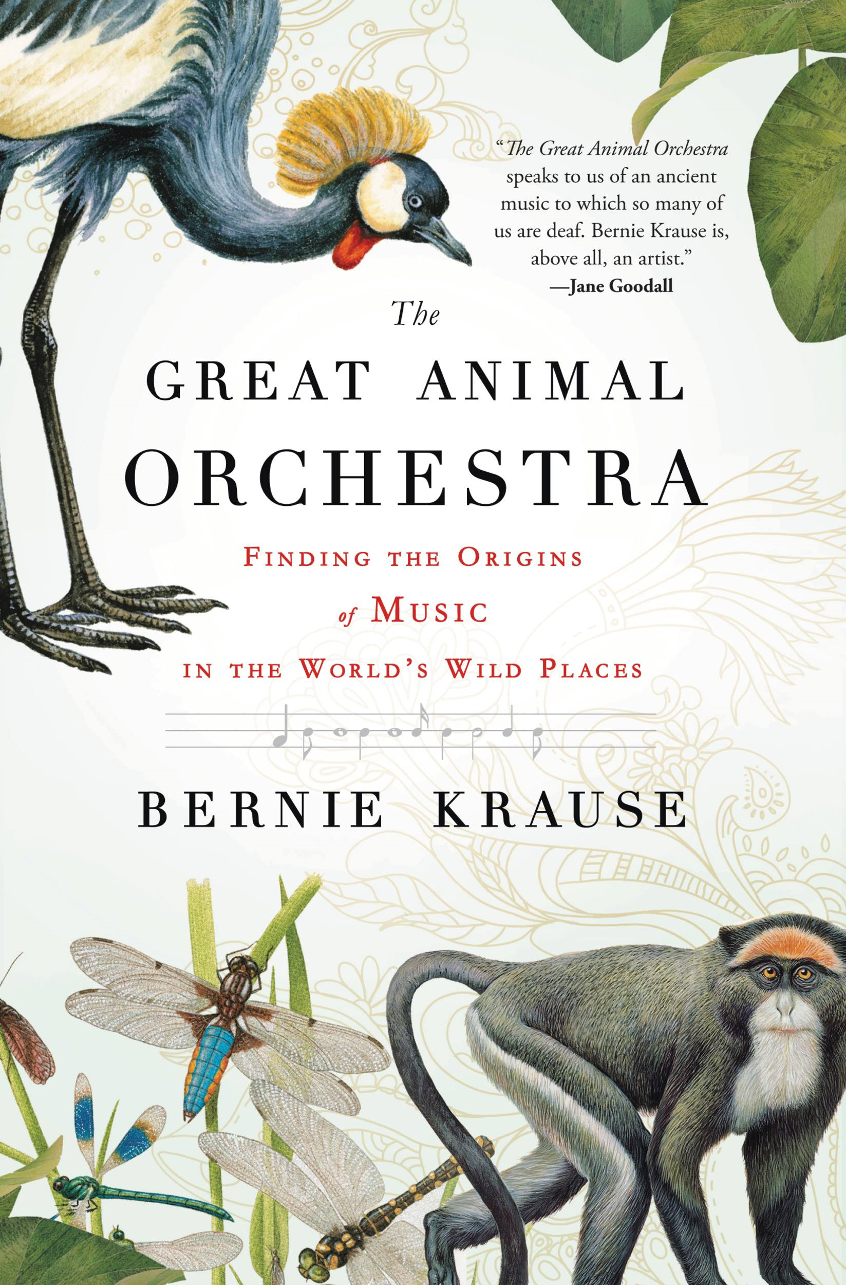The Great Animal Orchestra By: Bernie Krause