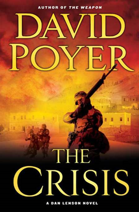 The Crisis By: David Poyer