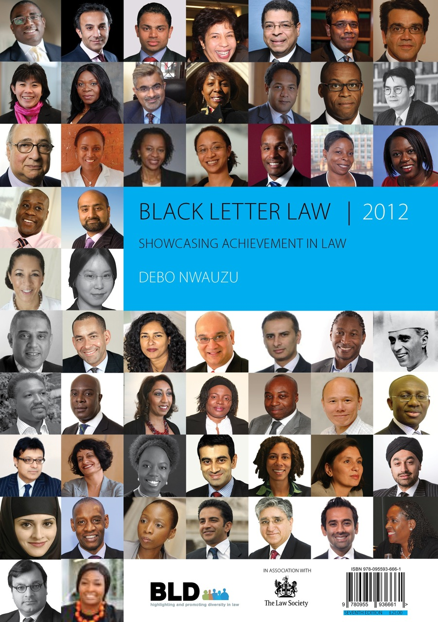 Black Letter Law 2012: Showcasing Achiement in Law By: Debo Nwauzu