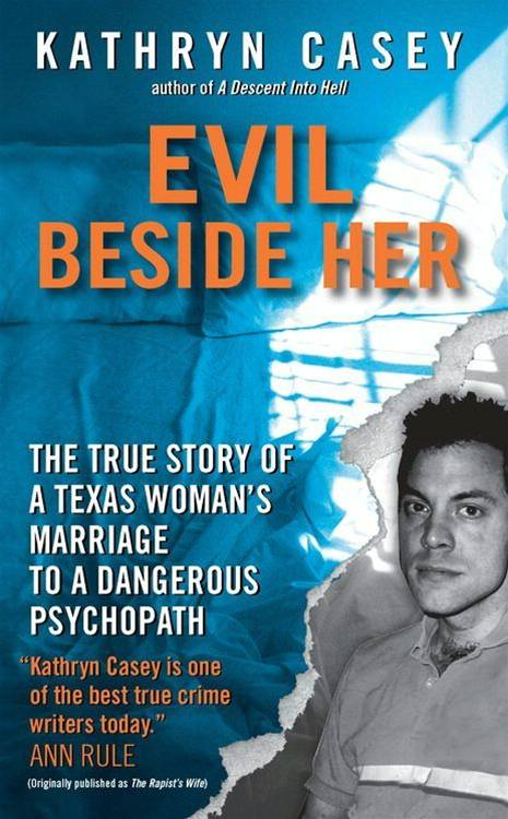 Evil Beside Her By: Kathryn Casey