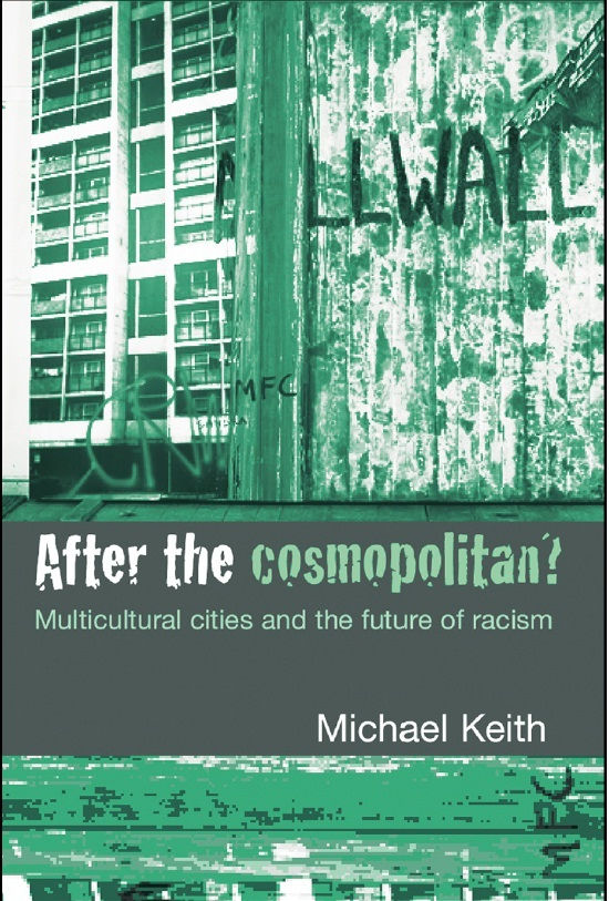 After the Cosmopolitan? Multicultural Cities and the Future of Racism