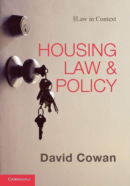 Housing Law and Policy By: Cowan, David