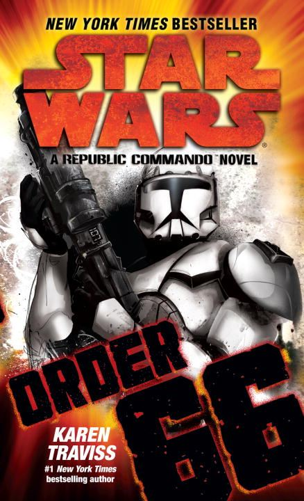 Order 66: Star Wars By: Karen Traviss