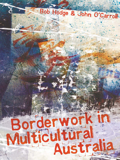 Borderwork In Multicultual Australia