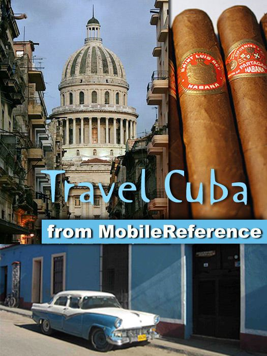 Travel Cuba (Mobi Travel) By: MobileReference