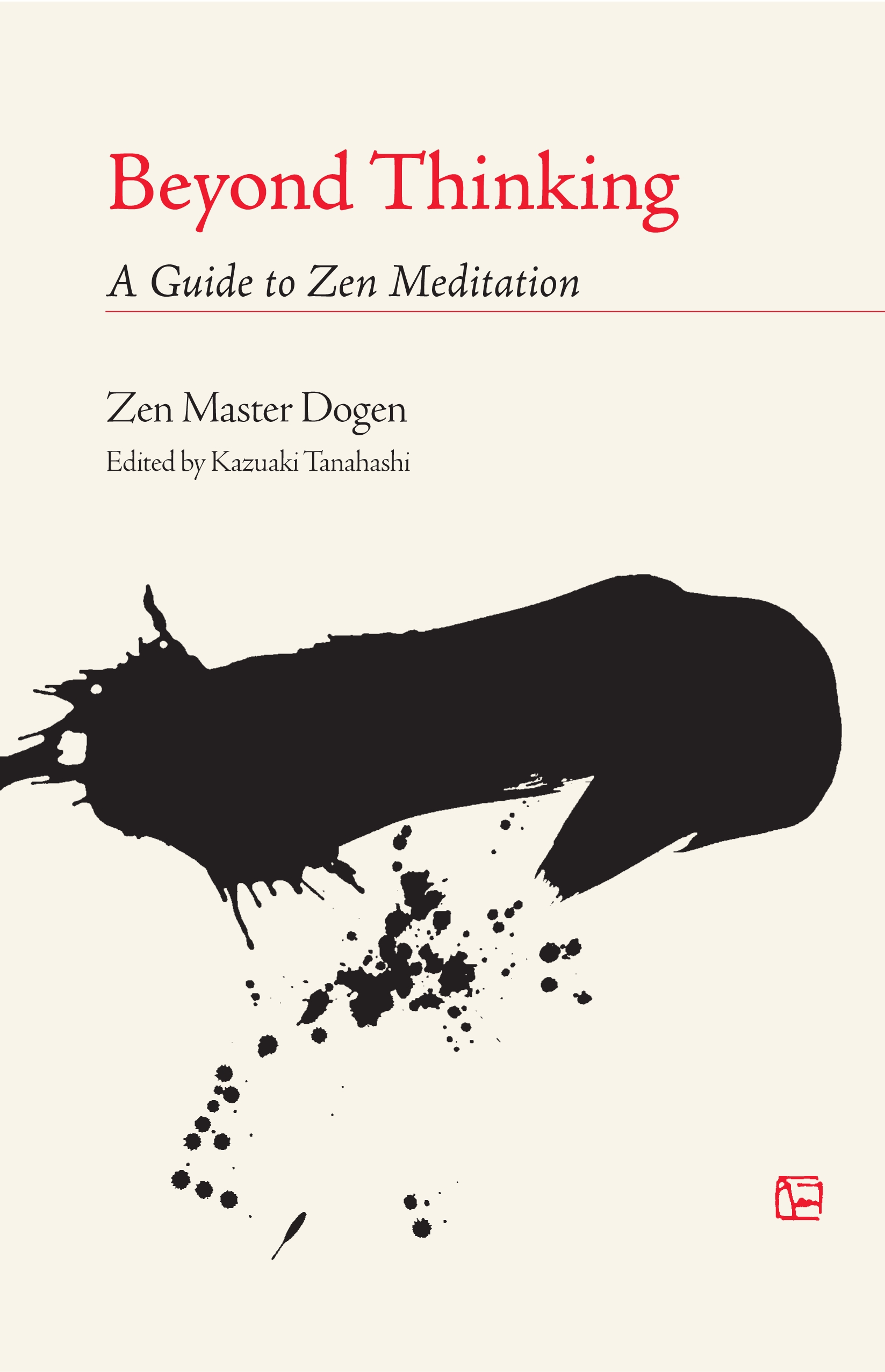 Beyond Thinking By: Zen Master Dogen