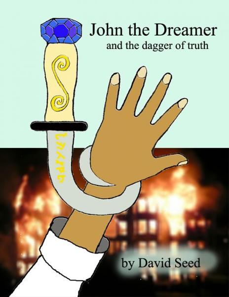 John the Dreamer and the dagger of truth
