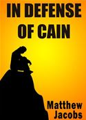 online magazine -  In Defense of Cain