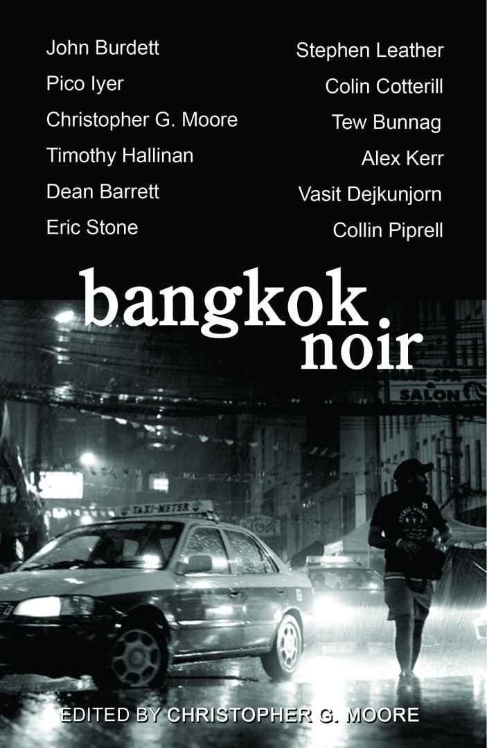 Bangkok Noir By: Christopher G. Moore,John Burdett,Stephen Leather
