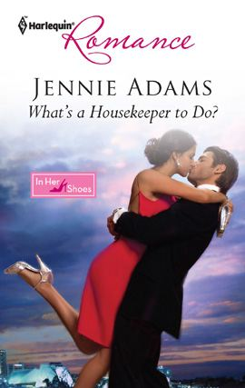What's a Housekeeper to Do? By: Jennie Adams