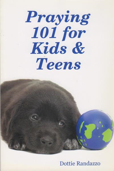 Praying 101 for Kids & Teens