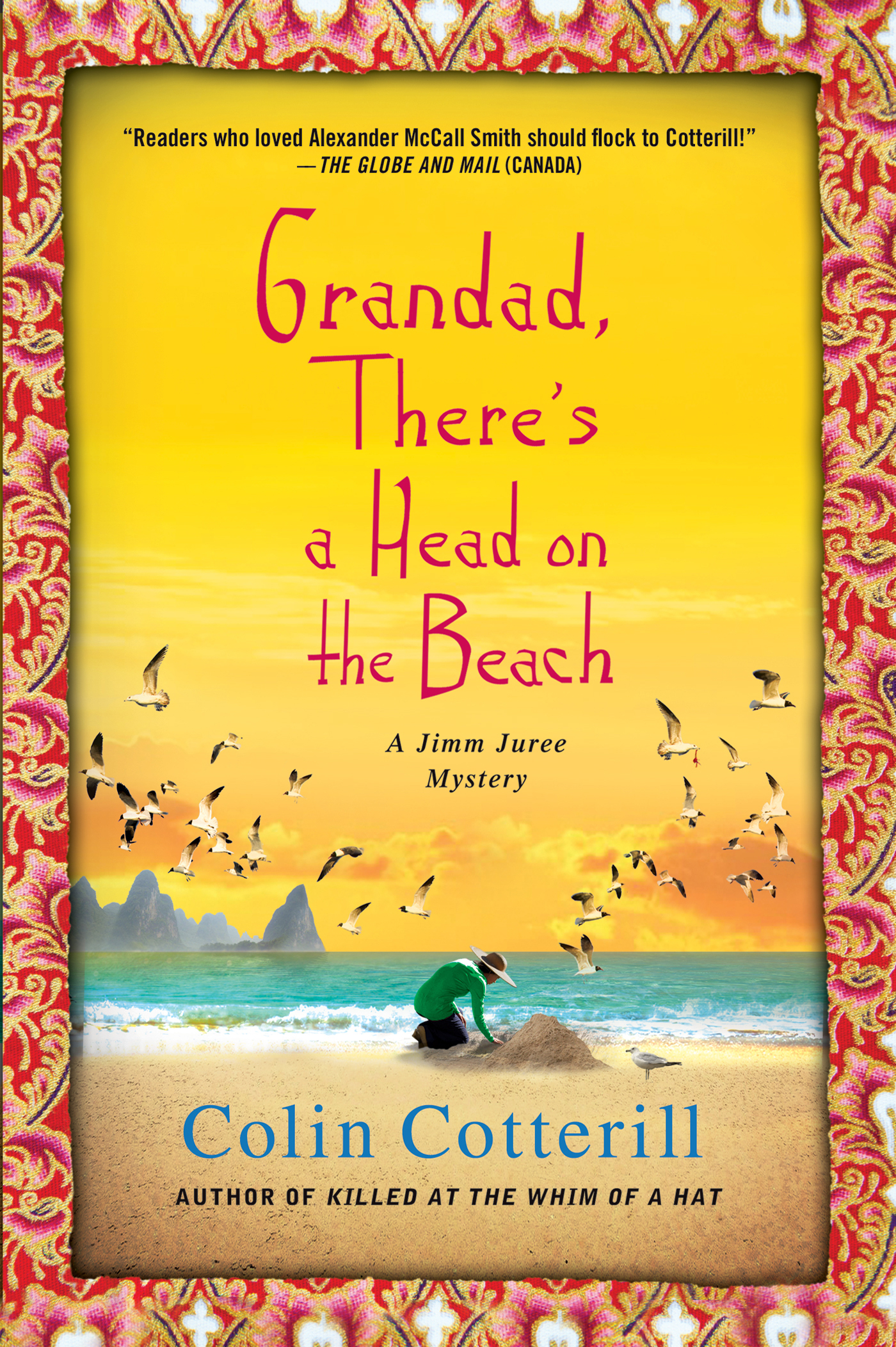 Grandad, There's a Head on the Beach By: Colin Cotterill