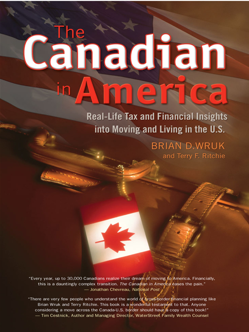 The Canadian In America By: Brian D. Wruk with Terry F. Ritchie