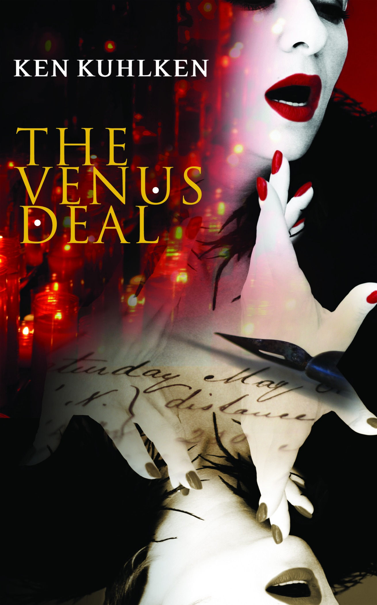 The Venus Deal By: Kuhlken, Ken