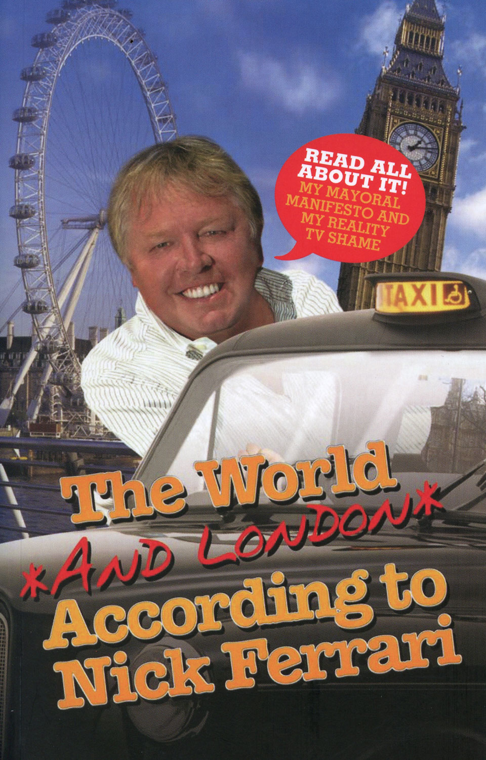 The World and London According to Nick Ferrari By: Nick Ferrari