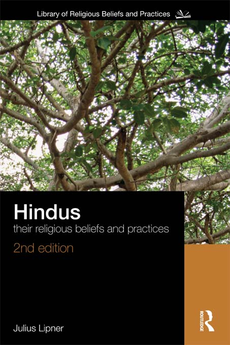 Hindus Their Religious Beliefs and Practices