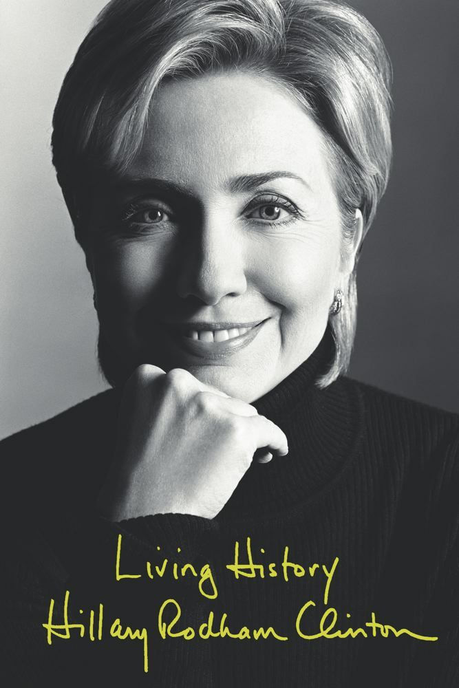 Living History By: Hillary Rodham Clinton