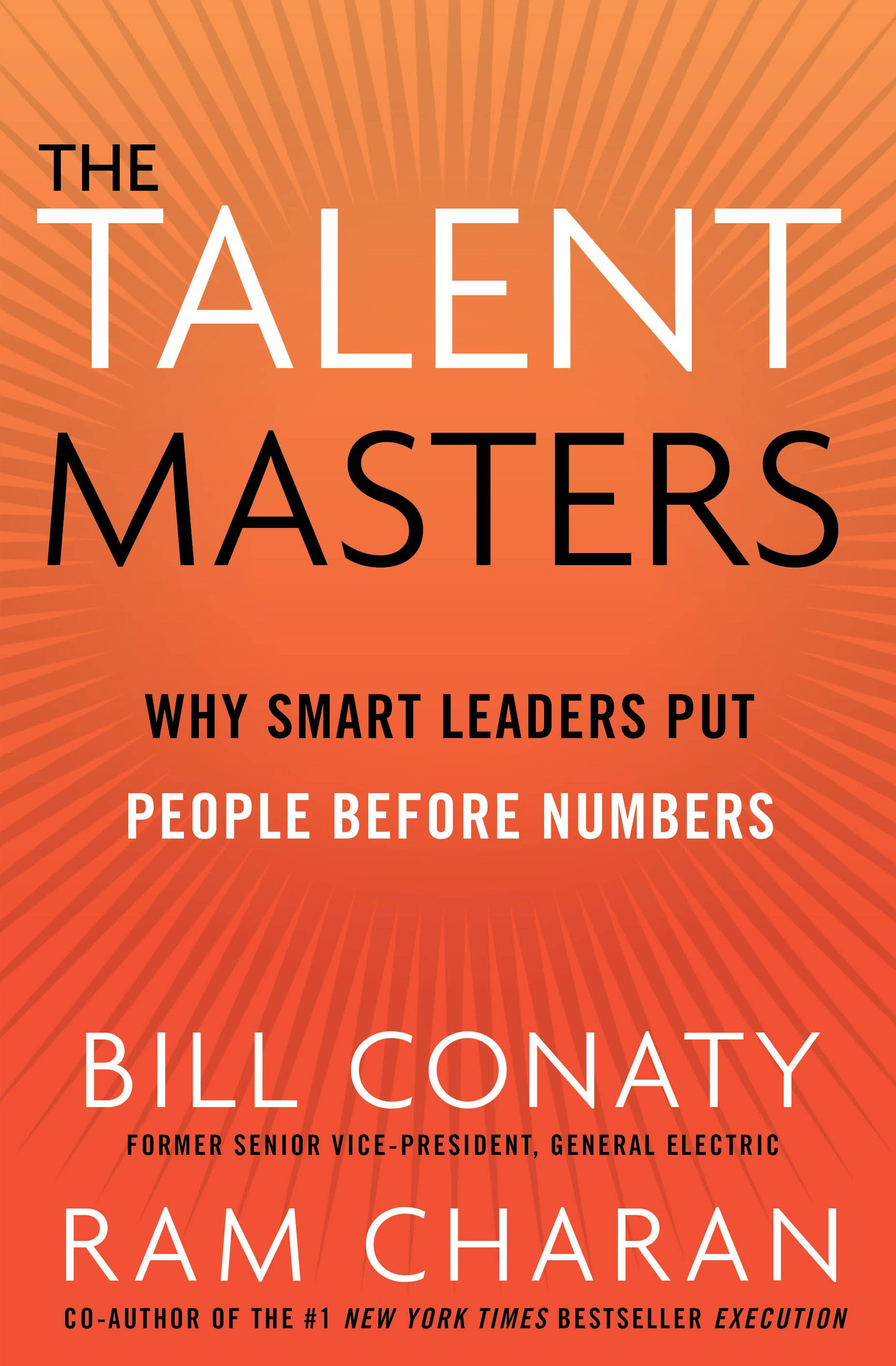 The Talent Masters Why Smart Leaders Put People Before Numbers