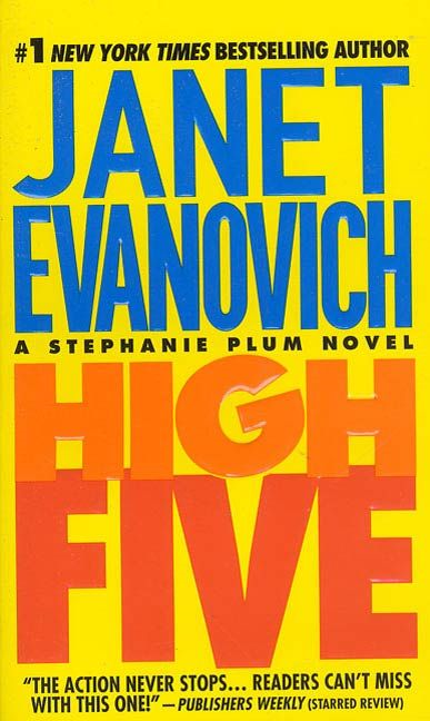 High Five By: Janet Evanovich