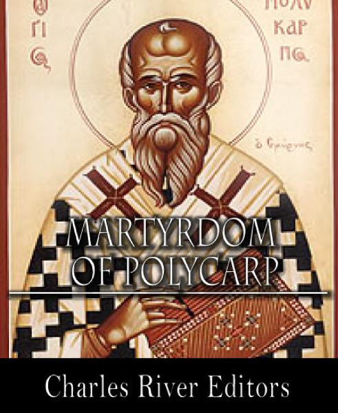 The Martyrdom of Polycarp