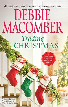 Trading Christmas: Trading Christmas\The Forgetful Bride By: Debbie Macomber