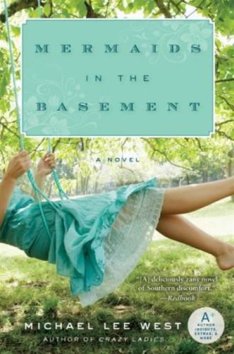 Mermaids in the Basement By: Michael Lee West