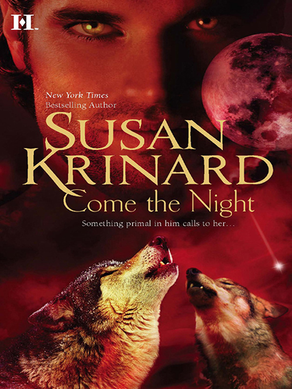 Come the Night By: Susan Krinard