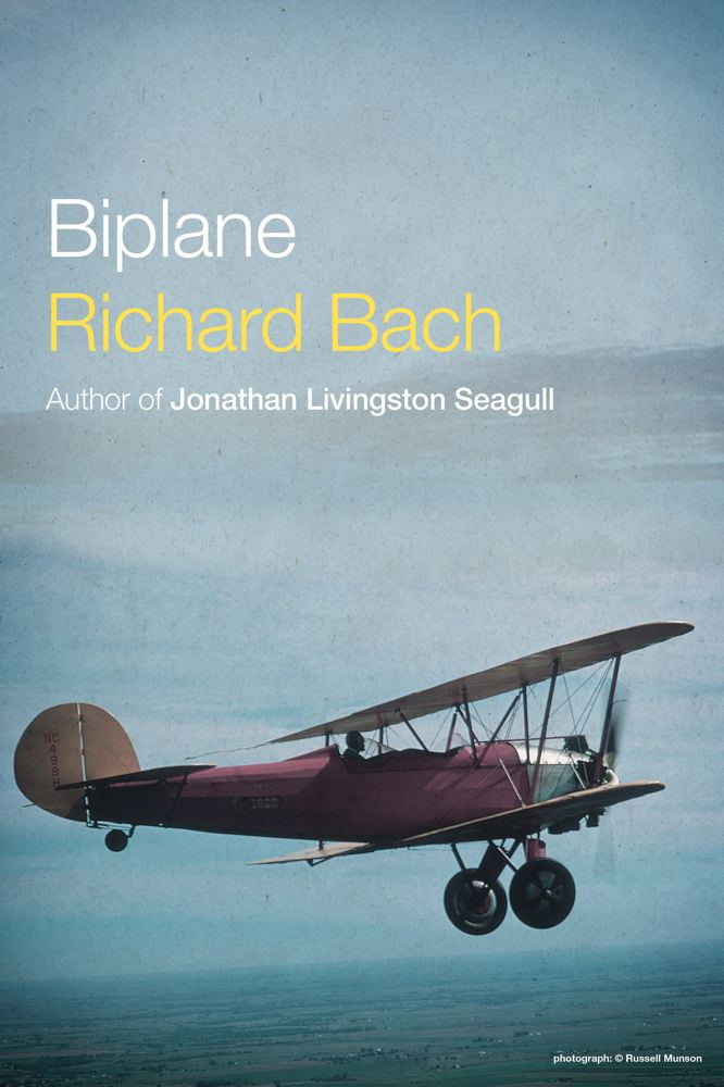 Biplane By: Richard Bach