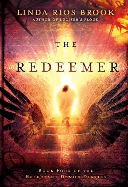 The Redeemer By: Linda Rios Brook