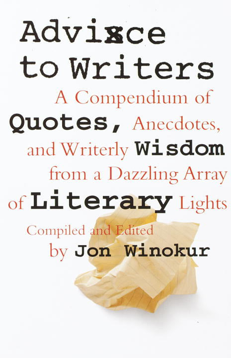 Advice to Writers By: Jon Winokur