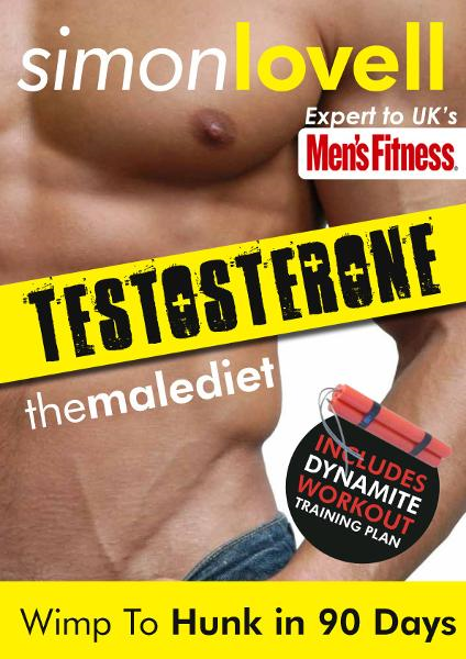 Testosterone: Wimp To Hunk in 90 Days - Male Diet & Fitness Plan For Men's Health: Destroy your belly fat & get lean, strong and muscular in 90 days.