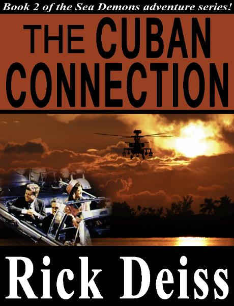 The Cuban Connection By: Rick Deiss