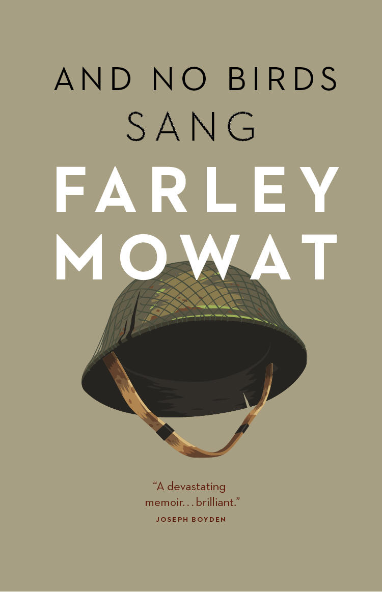 And No Birds Sang By: Farley Mowat