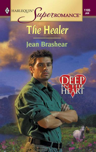 The Healer By: Jean Brashear