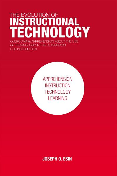 THE EVOLUTION OF INSTRUCTIONAL TECHNOLOGY
