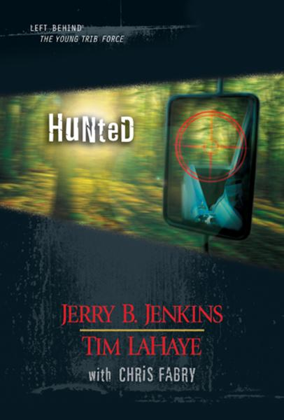 Hunted By: Jerry B. Jenkins,Tim LaHaye
