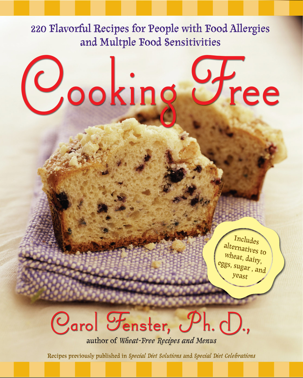 Cooking Free By: Carol Fenster,  Ph.D.