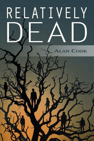 Relatively Dead By: Alan Cook