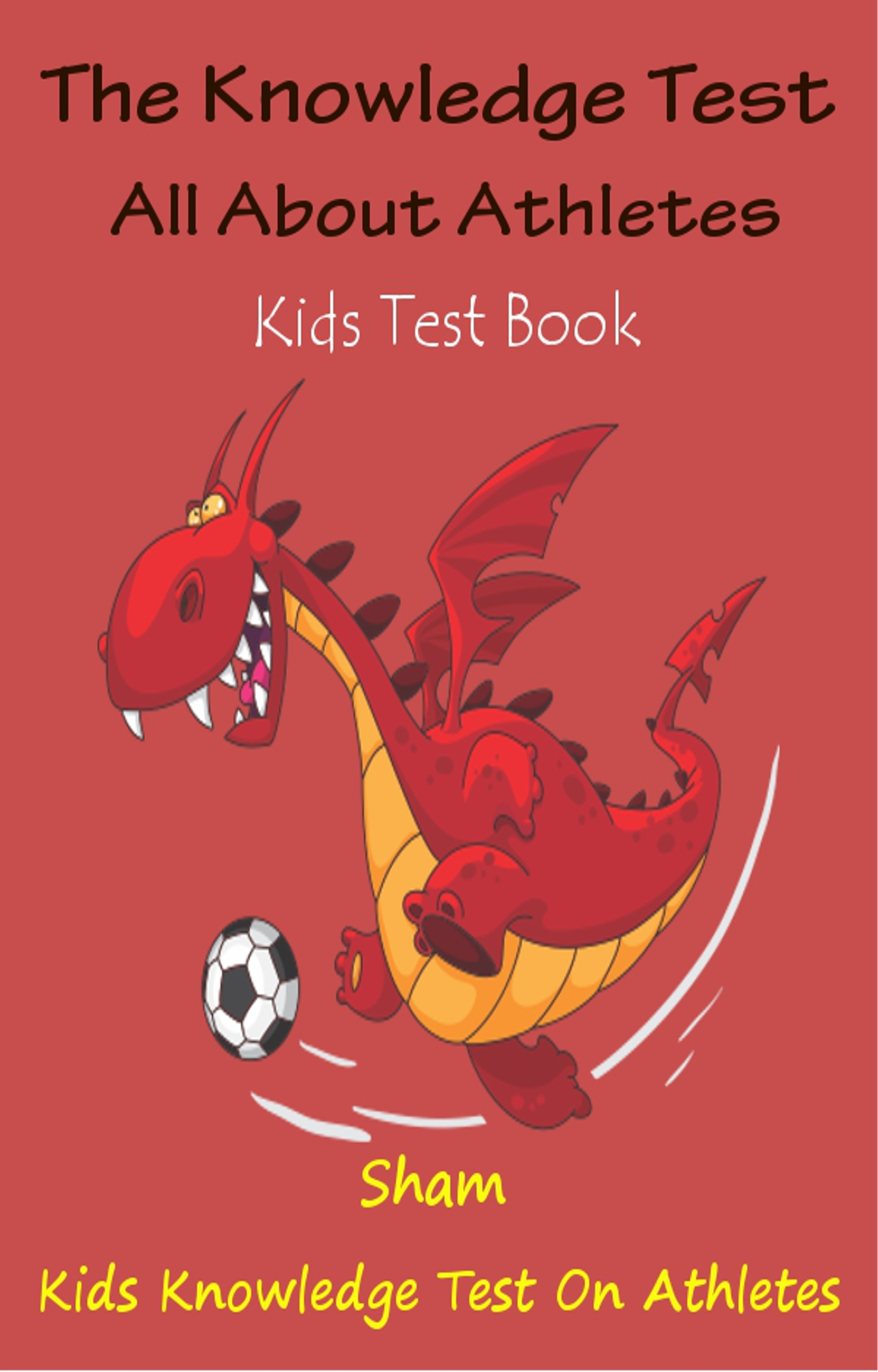 Sham - The Knowledge Test All About Athletes: Kids Test Book