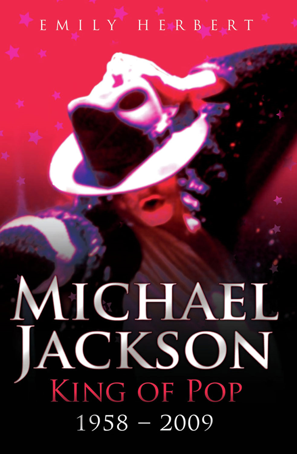 Michael Jackson: King of Pop By: Emily Herbert