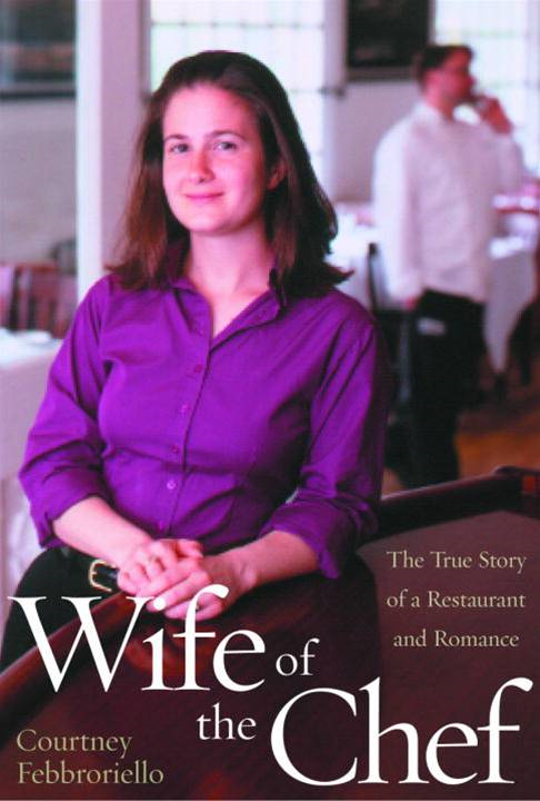 Wife of the Chef By: Courtney Febbroriello