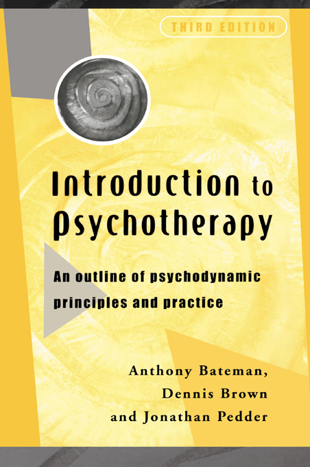Introduction to Psychotherapy An Outline of Psychodynamic Principles and Practice