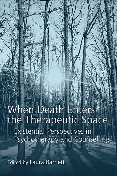 When Death Enters the Therapeutic Space By: