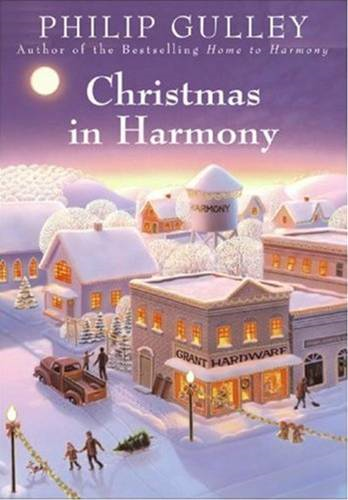 Christmas in Harmony By: Philip Gulley