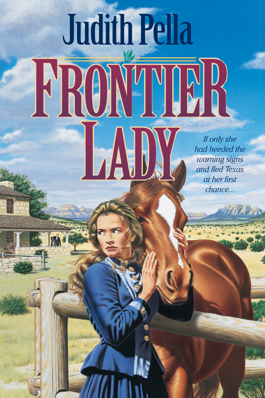 Frontier Lady (Lone Star Legacy Book #1) By: Judith Pella