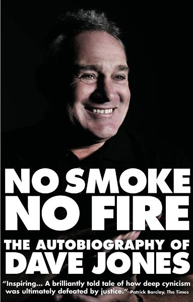 No Smoke No Fire: The Autobiography of Dave Jones By: Dave Jones; Andrew Warshaw
