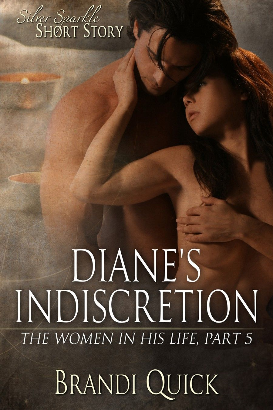 Diane's Indescretion (The Women in His Life #5)