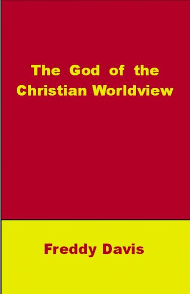 The God of the Christian Worldview