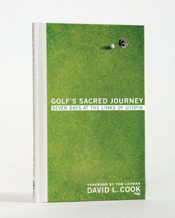 Golf's Sacred Journey By: David L.   Cook