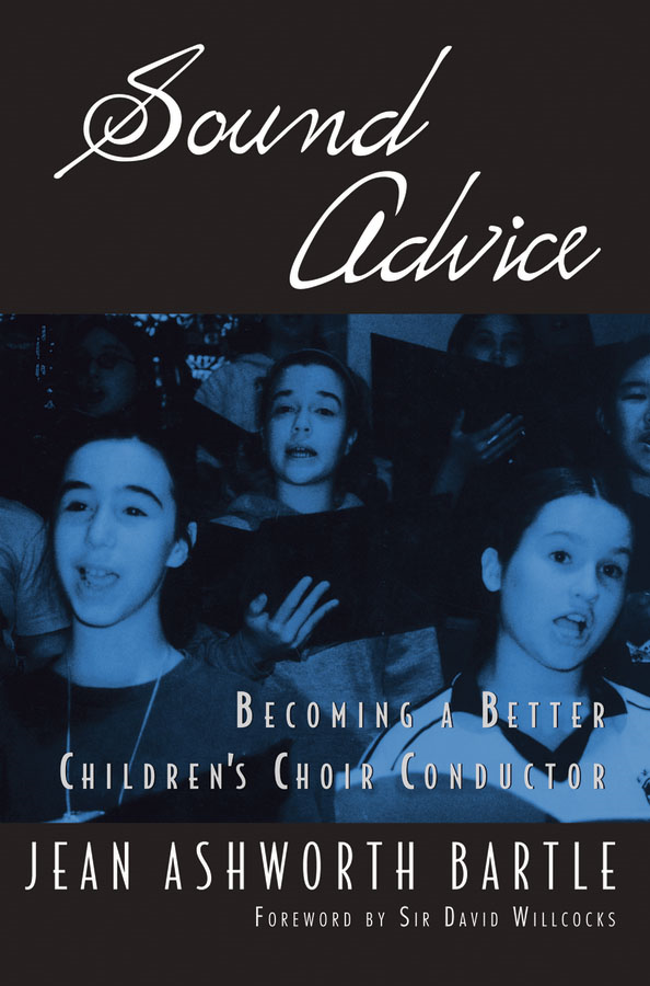 Sound Advice:Becoming A Better Children's Choir Conductor